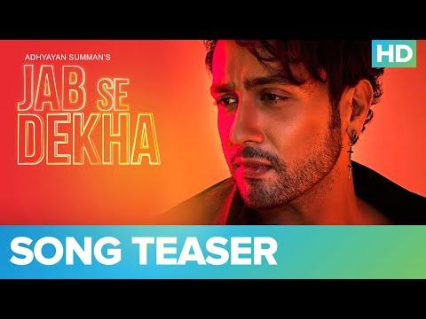 Jab Se Dekha - Official Teaser   Adhyayan Summan ft. Giri G   Mallaikaa   Eros Now Music