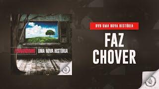 Fernandinho - Faz Chover (DVD Uma Nova História)