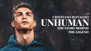 Cristiano Ronaldo - Unhuman : The Story Behind The Legend - Documentary