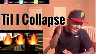 Eminem - Till I Collapse | REACTION/REVIEW (RIP Nate Dogg)
