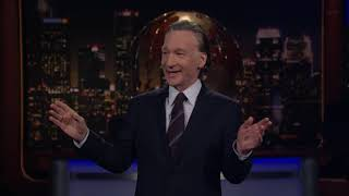 Monologue: Give Me Liberty AND Give Me Death   Real Time with Bill Maher (HBO)