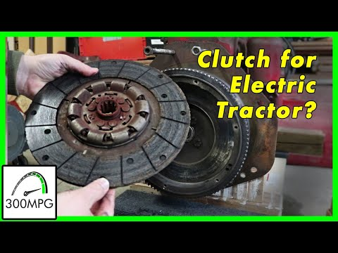 Electric Tractor Conversion: Flywheel, Clutch, & other challenges