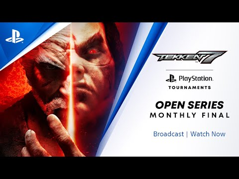 Tekken 7 : NA Monthly Final : PlayStation Tournaments Open Series