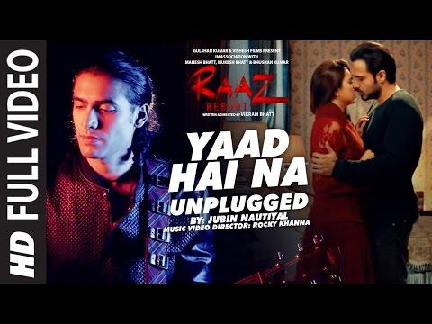 Yaad Hai Na Unplugged Lyrics - Raaz Reboot | Jubin Nautiyal