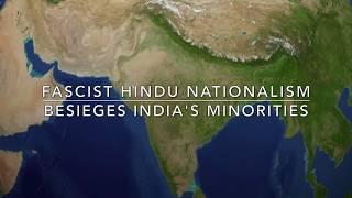 Fascist Hindu Nationalism Besieges India's Minorities