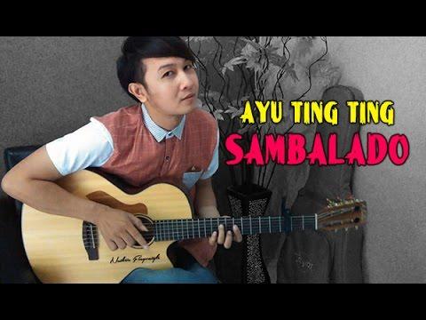 Ayu Ting Ting - Sambalado | Nathan Fingerstyle | Guitar Cover
