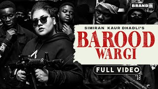 Barood Wargi – Simiran Kaur Dhadli Video HD