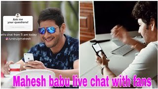 Mahesh Babu live chat interaction with fans, reacts on mov..