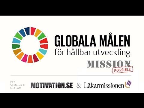 Globala målen - Mission Possible!