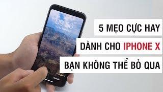 5 mẹo cực hay dành cho iPhone X mà bạn nên biết   Điện Thoại Vui