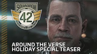 Squadron 42 - Holiday Special Teaser