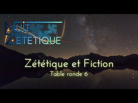 Zététique et Fiction [table ronde 6] - Nuit Zététique 08