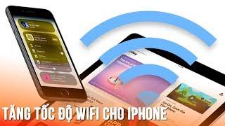 Tăng tốc Wifi trên iPhone với thao tác cực đơn giản -Speed up Wifi on iPhone easier than ever now!