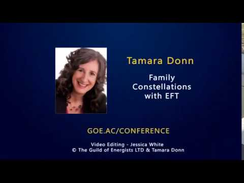 Family Constellations With EFT with Tamara Donn at the GOE Conference