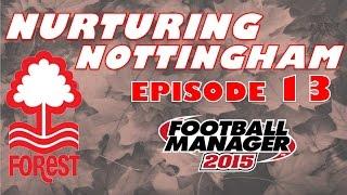 Nurturing Nottingham #13 - Chelsea - Football Manager 2015