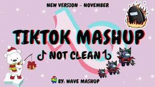 TIKTOK MASHUP 2020 NOVEMBER (NOT CLEAN)🦀🍯