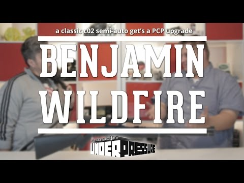 Benjamin Wildfire: Semi-Auto Fun meets PCP Awesomeness!