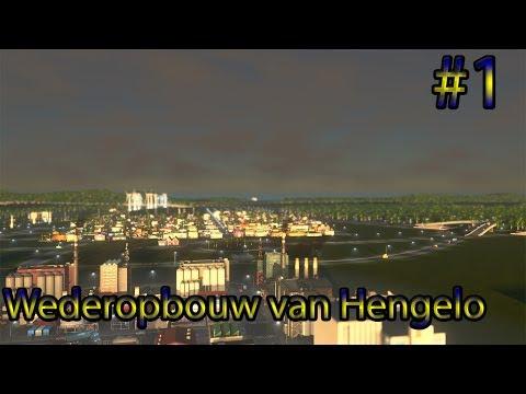 Cities Skylines - Wederopbouw van Hengelo #1