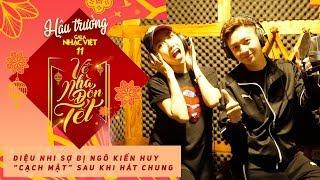 Diệu Nhi sợ bị Ngô Kiến Huy cạch mặt sau khi hát chung   Hậu trường Gala Nhạc Việt 11 (Official)