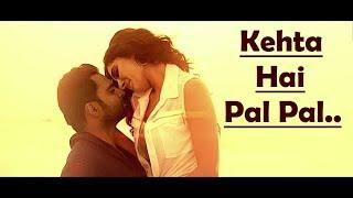Kehta Hai Pal Pal Tumse Hoke Dil Ye Diwana Song Lyrics - Armaan Malik - Shruti Pathak