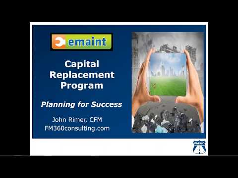Best Practices Webinar: Planning for Success with a Capital Replacement Program