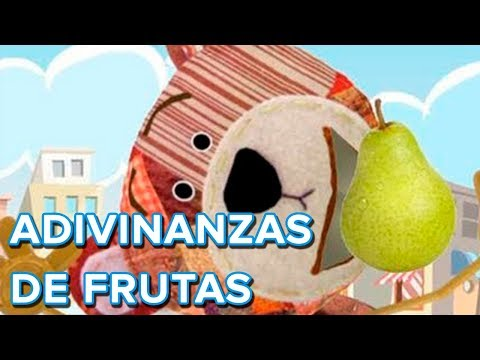 Adivinanzas de frutas con el Oso Traposo