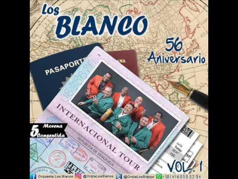 Los Blanco  Morena Consentida 2016