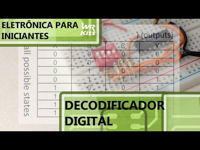 DECODIFICADOR PARA EXPANSÃO DE SAÍDAS | Eletrônica para Iniciantes #038