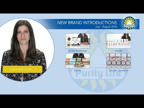 Purity Life New Brand Introductions | July - August 2016