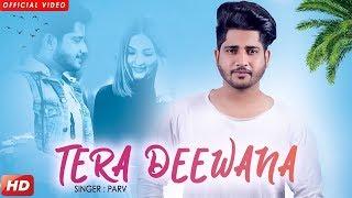 Tera Deewana – Parv –  Emanat Preet
