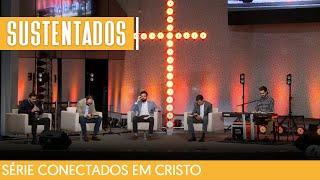 04/04/21 - RESTAURADOS EM CRISTO | Série Conectados