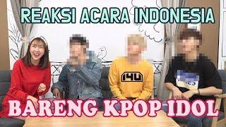 REAKSI KPOP IDOL NONTON ACARA MUSIK INDONESIA
