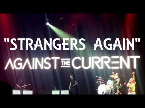 Against The Current - Strangers Again (Official Live Audio)