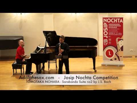 Josip Nochta Competition TOMOTAKA NOHARA Sarabanda Suite no2 by J S Bach