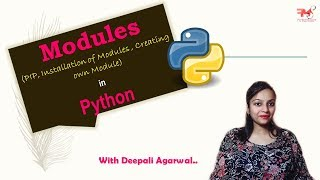 #23 Modules in Python | How to Create a Module | Installation of Modules | PIP | Hindi