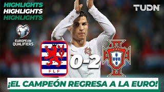 Resumen y Goles | Luxemburgo 0 - 2 Portugal | UEFA EURO Qualifiers - G-B -J10 | TUDN