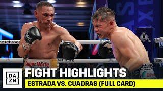HIGHLIGHTS | Estrada vs. Cuadras (FULL CARD)