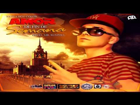 Jhota Boy Color ~ Amor de Fin de Semana (Original) ✓ REGGAETON 2013 ✓
