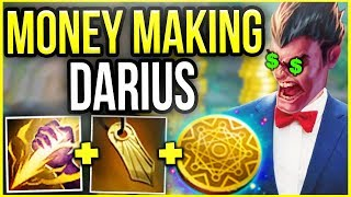MONEY MAKING DARIUS! 25 MIN FULL BUILD EVERY GAME! (BROKEN GOLD FARMING) - League of Legends