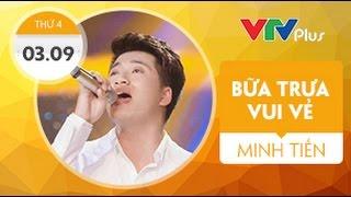 [Bữa trưa vui vẻ] Hà Minh Tiến phát sóng 3/9/2014