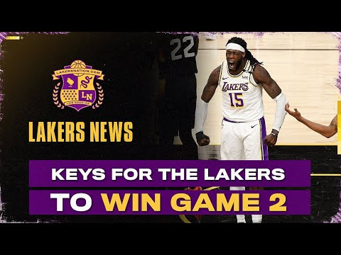 Adjustments To Be Made For Lakers To Win Game 2