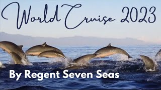 143 Night Around the World Cruise – Regent Seven Seas