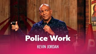The Truth About Police Work. Kevin Jordan