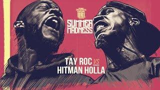 HITMAN HOLLA VS TAY ROC SMACK RAP BATTLE   URLTV