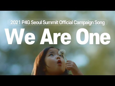 """2021 P4G Seoul Summit """"We Are One"""" (theme video_ENG ver)"""