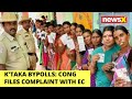 K'taka bypolls: Cong files complaint with EC   NewsX