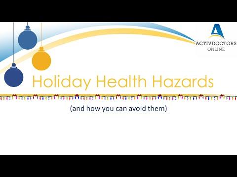 Holiday Health Hazards - December 2015 Webinar