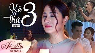 Kẻ Thứ Ba - Tố My | Official MV l Sáng tác: Vũ Thanh