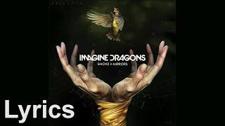 Friction - Imagine Dragons (Lyrics)