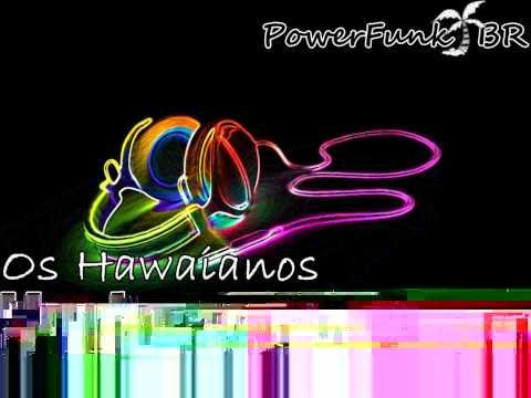 Baixar Os hawaianos - machuca machuca ♪